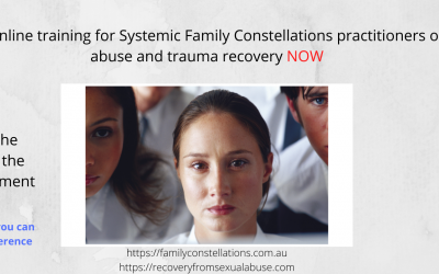 Advanced online training for recovery from systemic sexual abuse and trauma for constellation practitioners and coaches.